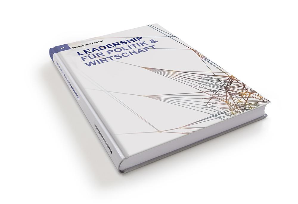 Leadership für Politik & Wirtschaft - Das Buch