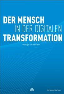 Der Menschen in der digitalen Transformation. Bild bluecue consulting